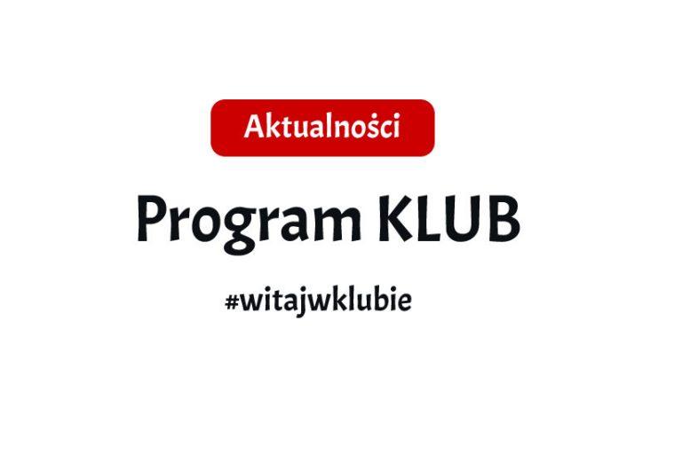 Ruszyła III edycja Programu Klub!